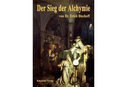 9783890945873 - Erich Bischoff: Der Sieg der Alchymie (Taschenbuch, EAN 9783890945873) - Book