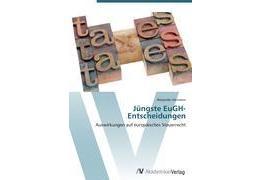 9783639404463 - Alexander Hermann: Jüngste EuGH-Entscheidungen (Taschenbuch, EAN 9783639404463) - Buch