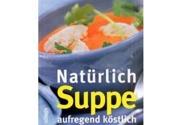 Nat%c3%bcrlich suppe