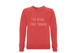 Stop buying red sweatshirt