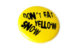 Don t eat yellow snow