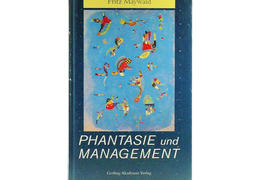 Fritz maywald phantasie und management